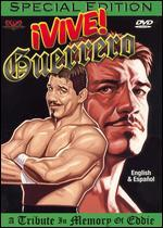 ¡Vive Guerrero! A Tribute in Memory of Eddie