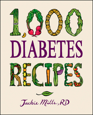 1,000 Diabetes Recipes - Mills, Jackie