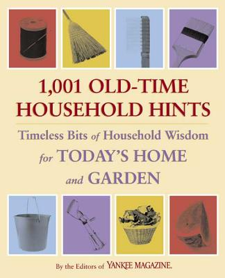 1,001 Old-Time Household Hints - Yankee Magazine (Editor)