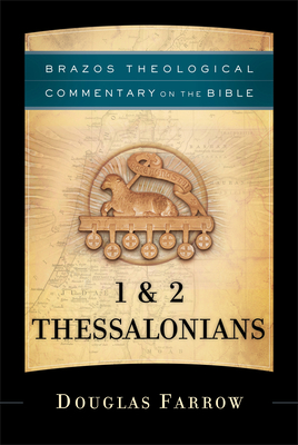 1 & 2 Thessalonians - Farrow, Douglas, and Reno, R (Editor), and Jenson, Robert (Editor)