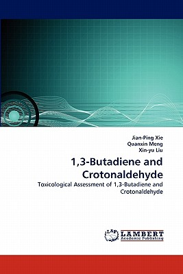 1,3-Butadiene and Crotonaldehyde - Xie, Jian-Ping, and Meng, Quanxin, and Liu, Xin-Yu