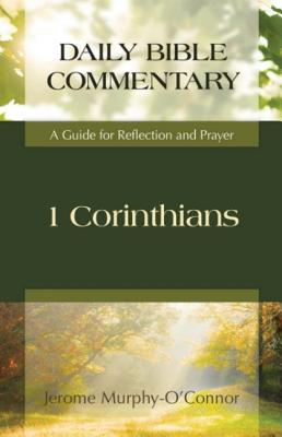 1 Corinthians: A Guide for Reflection and Prayer - O'Connor, Jerome Murphy