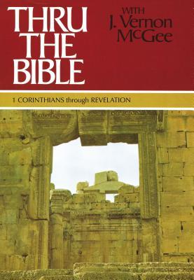 1 Corinthians Through Revelation - McGee, J Vernon, Dr., and Nelson Word Publishing Group (Creator)