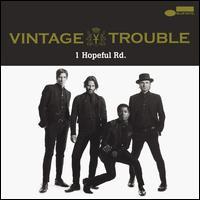 1 Hopeful Rd. - Vintage Trouble