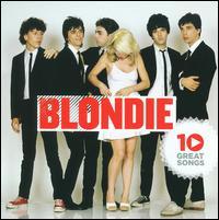 10 Great Songs - Blondie