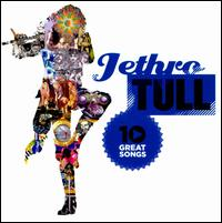 10 Great Songs - Jethro Tull