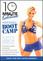 10 Minute Solution: Hot Body Boot Camp -