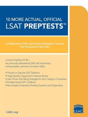 10 More, Actual Official LSAT Preptests: (preptests 19-28) - Law School Admission Council