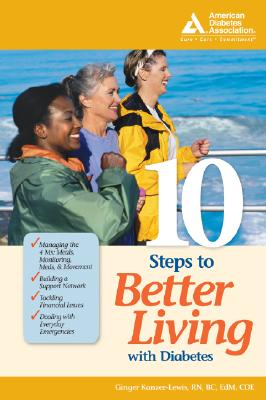 10 Steps to Better Living with Diabetes - Kanzer-Lewis, Ginger, RN
