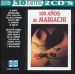 100 A�os de Mariachi [Sony]