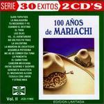 100 A�os de Mariachi, Vol. 2 [Edicion Limitada]