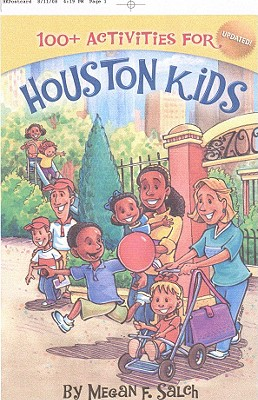 100+ Activities for Houston Kids - Salch, Megan F