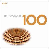 100 Best Choruses - David Hughes (tenor); Delia Wallis (mezzo-soprano); Dunedin Consort; Elizabeth Shelley (mezzo-soprano);...