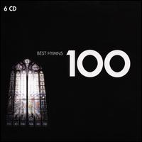 100 Best Hymns - Adrian Partington (organ); Andrew Davis (organ); Band of the Irish Guards; Benjamin Bayl (organ); Conrad Kocher (bajo sexto);...