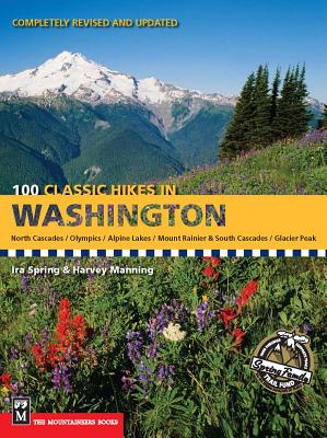 100 Classic Hikes in Washington - Spring, Ira