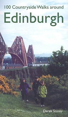 100 Countryside Walks Around Edinburgh - Storey, Derek