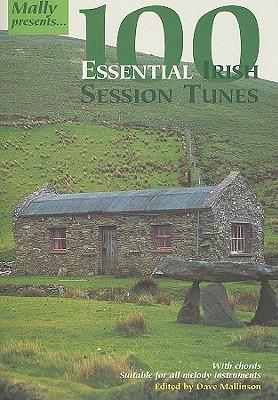 100 Essential Irish Session Tunes - Mallinson, Dave