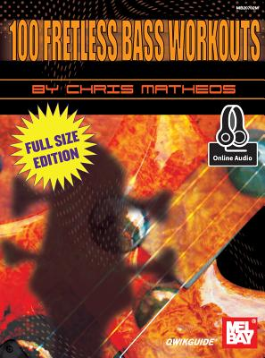 100 Fretless Bass Workouts - Chris Matheos