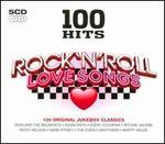 100 Hits: Rock 'n' Roll Love Songs