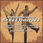 100 Hot Rhythm & Blues Tunes from...the R&B Years 1949