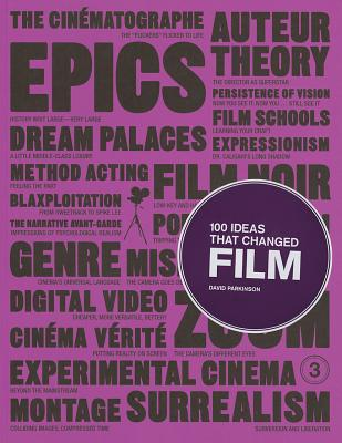 100 Ideas that Changed Film - Parkinson, David