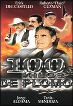 100 Kilos de Plomo