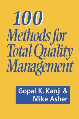 100 Methods for Total Quality Management - Kanji, Gopal K, Professor