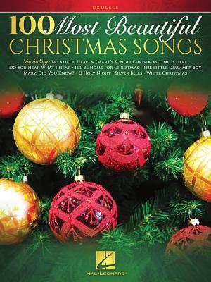 100 Most Beautiful Christmas Songs - Hal Leonard Corp