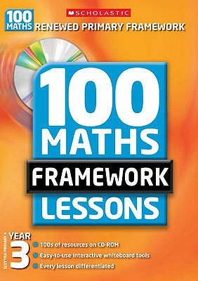 100 New Maths Framework Lessons for Year 3 - Montague-Smith, Ann, and Morgan, Ann