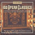100 Opera Classics [Slimline Box]