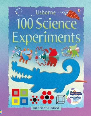 100 Science Experiments - Andrews, Georgina, and Knighton, Kate