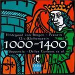 1000-1400: Hildegard von Bingen, Perotin, O.v. Wolkenstein