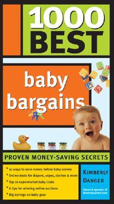 1000 Best Baby Bargains - Danger, Kimberly