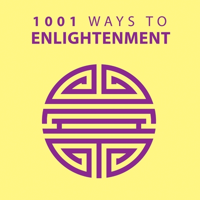1001 Ways to Enlightenment - Arcturus Publishing