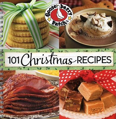 101 Christmas Recipes - Gooseberry Patch (Creator)