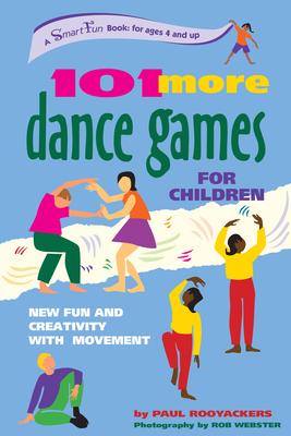 101 More Dance Games Children(spir - Rooyackers, Paul