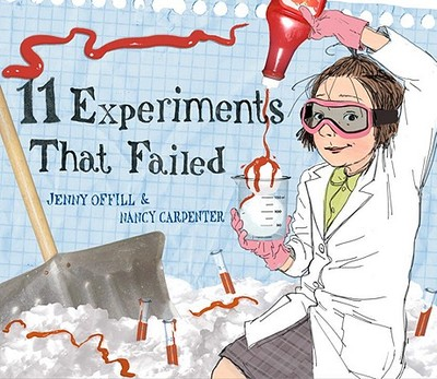 11 Experiments That Failed - Offill, Jenny
