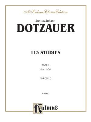 113 Studies, Vol 1 - Dotzauer, J J F (Composer)