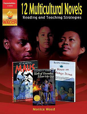 12 Multicultural Novels: Reading and Teacher Strategies - Wood, Monica