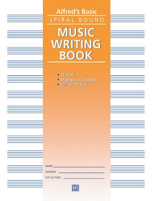 12 Stave Music Writing Book: Spiral-Bound Book - Alfred Publishing (Editor)