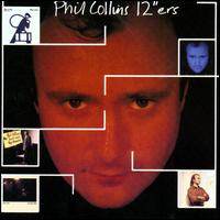 12''ers - Phil Collins