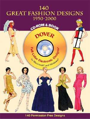140 Great Fashion Designs, 1950-2000, CD-ROM and Book - Tierney, Tom