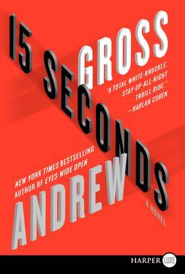 15 Seconds - Gross, Andrew