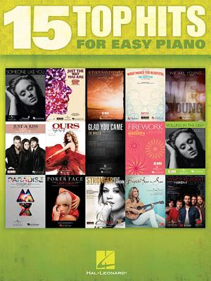 15 Top Hits for Easy Piano - Hal Leonard Publishing Corporation (Creator)