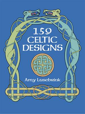 159 Celtic Designs - Lusebrink, Amy L
