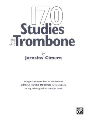 170 Original Studies for Trombone - Cimera, Jaroslav (Composer)