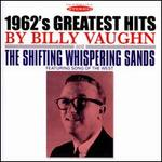 1962's Greatest Hits/The Shifting Whispering Sands