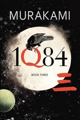 1Q84: Book 3: Book 3 - Murakami, Haruki