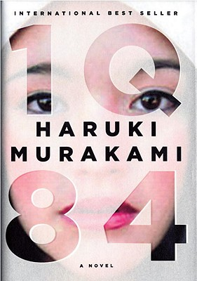 1Q84 - Murakami, Haruki, and Rubin, Jay (Translated by), and Gabriel, Philip (Translated by)