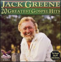 20 Greatest Gospel Hits - Jack Greene